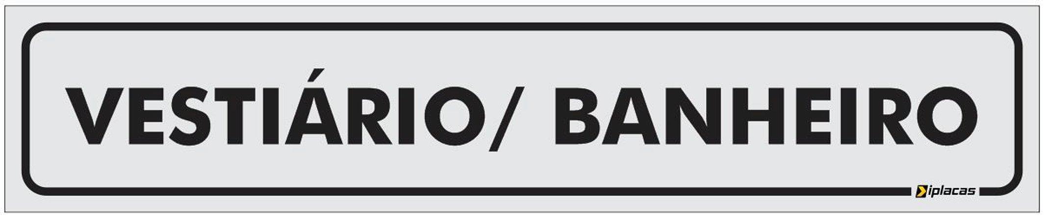 Placa Identificação - Vestiário - Banheiro - 25x5cm