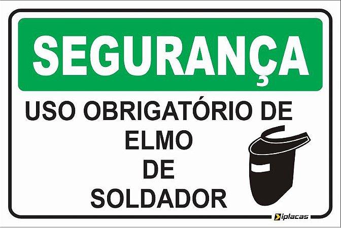 Placa - SEGURANÇA - Uso obrigatório de Elmo de Soldador