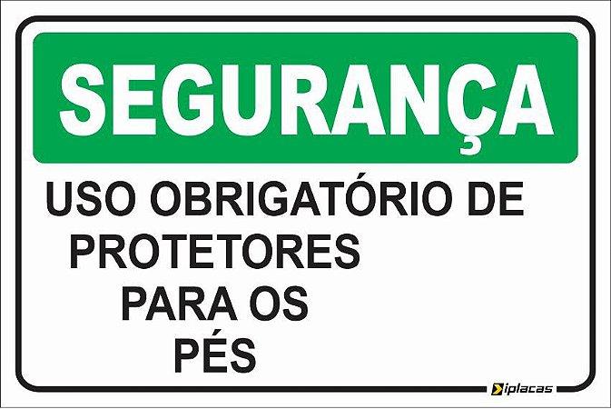Placa - SEGURANÇA - Uso obrigatório de Protetores para os pés