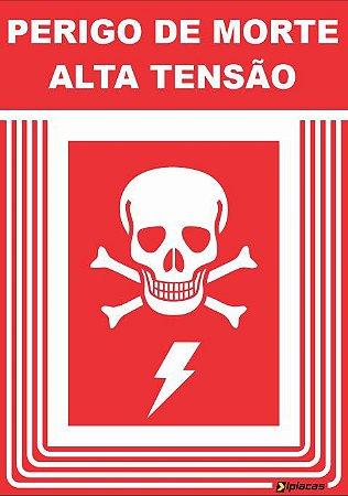 Placa - PERIGO de morte - Alta tensão
