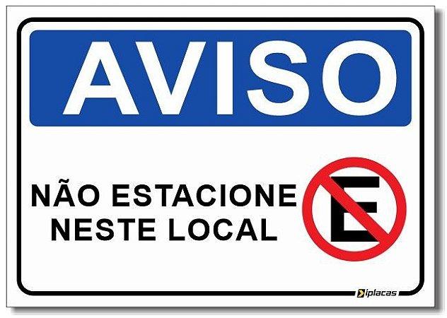 Aviso - Não Estacione Neste Local