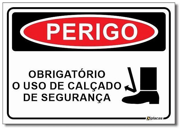 Perigo - Obrigatório o Uso de Calçado de Segurança