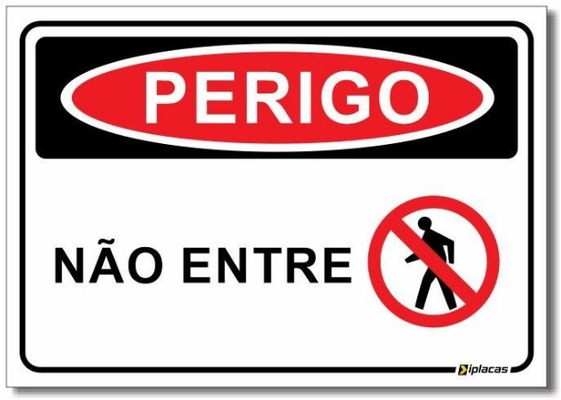 Perigo - Não Entre
