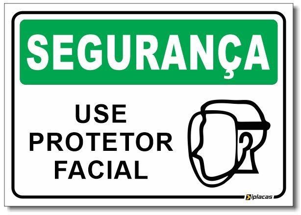 Segurança - Use Protetor Facial