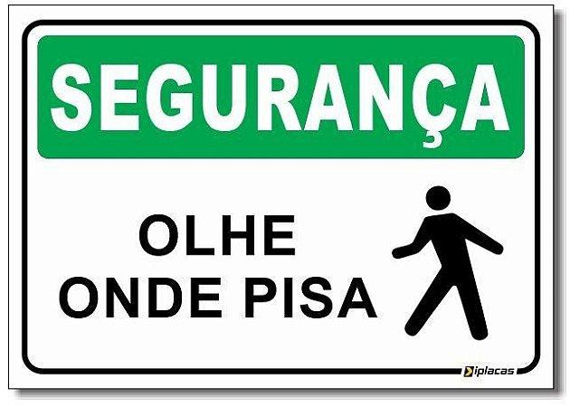 Segurança - Olhe Onde Pisa