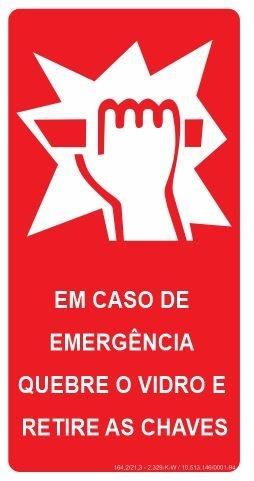 Placa Fotoluminescente - Em Caso de Emergência Quebre o Vidro e Retire as Chaves