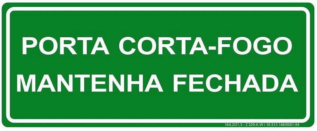 Placa Fotoluminescente - Porta Corta Fogo - Mantenha Fechada