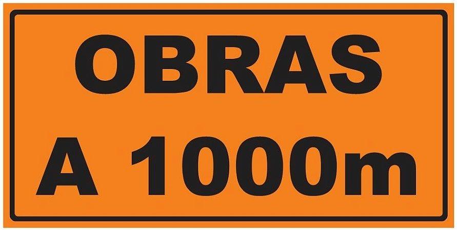 Placa de Obra - Obras a 1000m - 1 x 0,50m