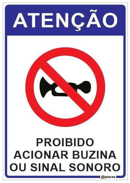 Placa Atenção - Proibido Acionar Buzina ou Sinal Sonoro