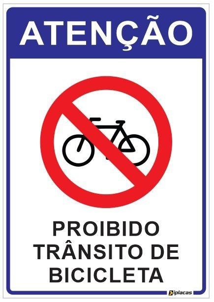 Placa Atenção - Proibido Trânsito de Bicicleta