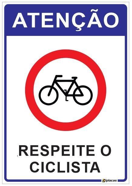 Placa Atenção - Respeite o Ciclista