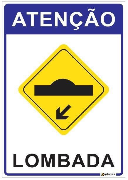 Placa Atenção - Lombada