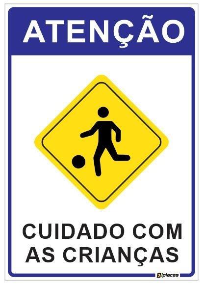 Placa Atenção - Cuidado com as Crianças