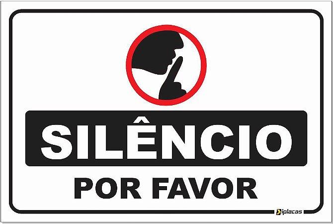 Placa - Silêncio - Por Favor