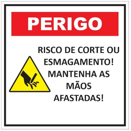 Etiqueta - Perigo - Risco de Corte ou Esmagamento