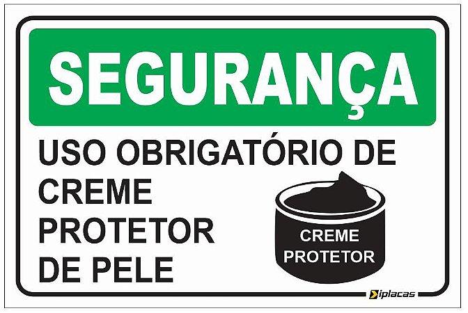 Placa - SEGURANÇA - Uso obrigatório de Creme Protetor de Pele