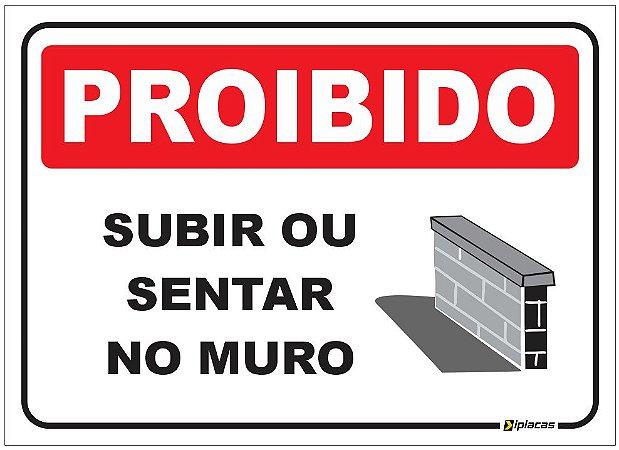 Proibido sentar ou subir no muro