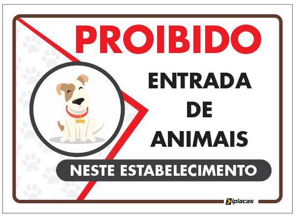 Placa Proibido a Entrada de Animais