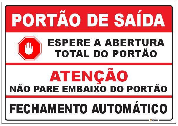 Atenção - Porta de Saída
