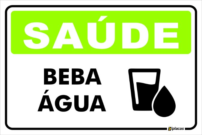 Placa - Saúde Beba Água