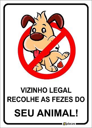 Placa - Vizinho Legal Recolhe as Fezes do Seu Animal