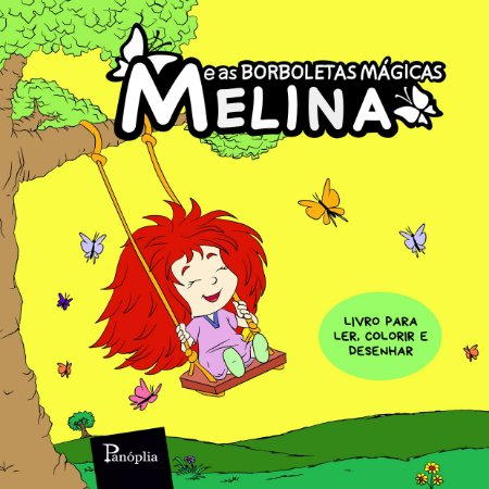 Melina e as Borboletas Mágicas - Livro para ler, colorir e desenhar
