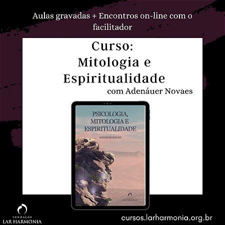 Mitologia e Espiritualidade (Aulas gravadas + Encontros on-line com o facilitador)