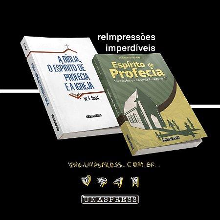 Livros: A Bíblia, o Espírito de Profecia e a Igreja + Espírito de Profeciacal