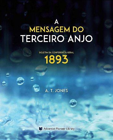Livro: A Mensagem do Terceiro Anjo (1893)