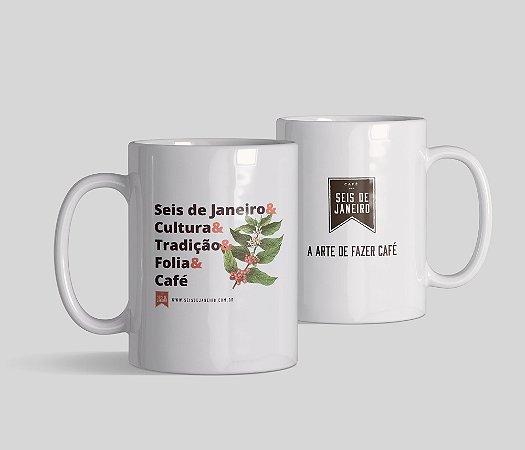 Caneca Seis de Janeiro | Tradição & Folia & Café
