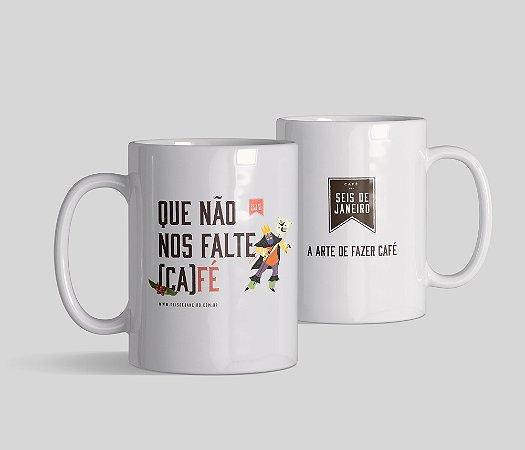 Caneca Seis de Janeiro   Que não nos falte café