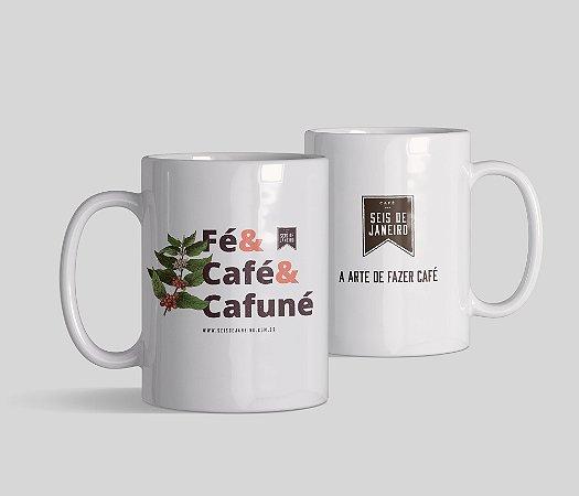 Caneca Seis de Janeiro   Fé, café e cafuné