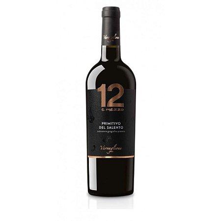 Vinho 12 e Mezzo Primitivo Del Salento 750Ml