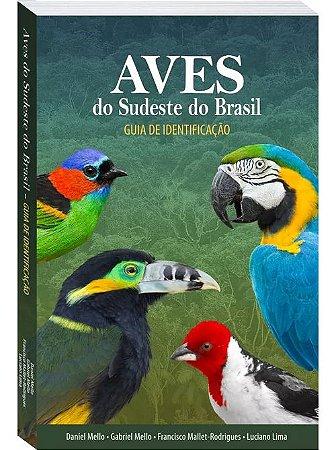 Livro - Aves do Sudeste do Brasil: Guia de Identificação