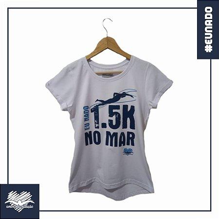 Baby Look - Eu Nado 1.5K No Mar
