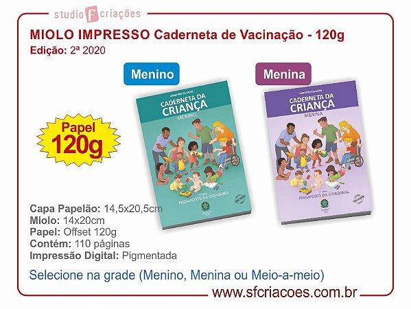 MIOLO IMPRESSO para Caderneta (2ª Edição 2020) - 120g