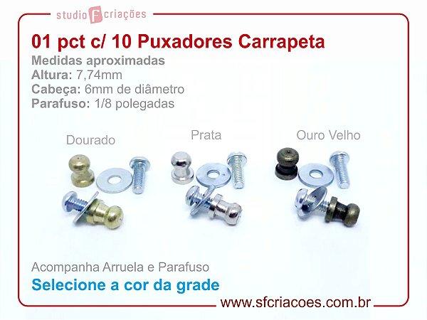 01 pct c/ 10 puxador carrapeta