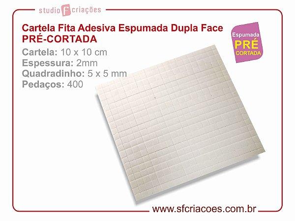 Cartela Fita Adesiva ESPUMADA Dupla Face - PRÉ-CORTADA - Largura 10x10 cm