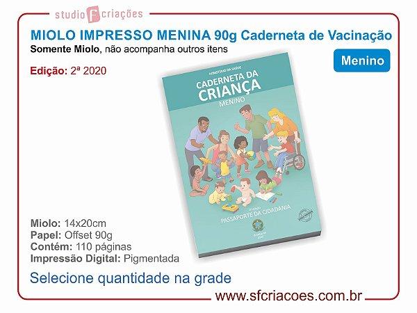 MIOLO IMPRESSO para Caderneta MENINO - (2ª Edição 2020)