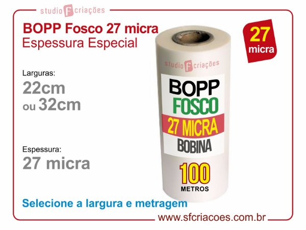 Bobina BOPP Fosco Espessura Especial - 27 micra