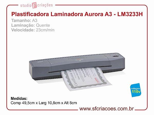 Plastificadora e Laminadora Aurora LM3233H - 110v