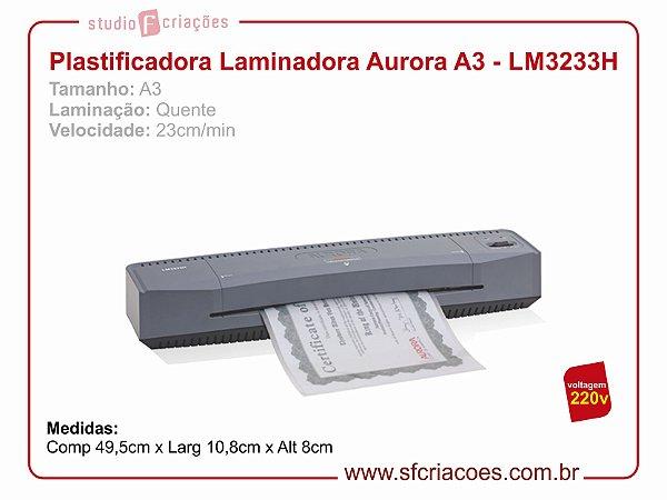 Plastificadora e Laminadora Aurora LM3233H - 220v