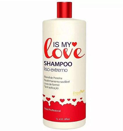Shampoo Alisante Reconstrutor Liso Extremo 1000ml - Is My Love