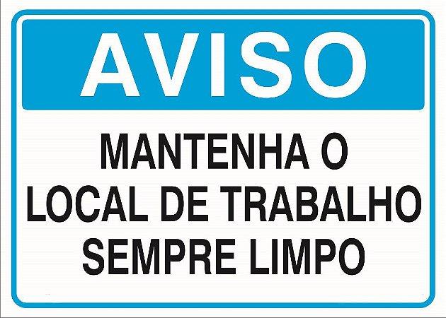 Placa -  Aviso Mantenha Limpo 30X20