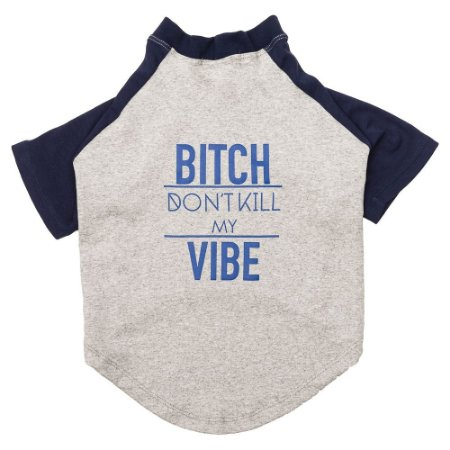 Camiseta Don't Kill My Vibe