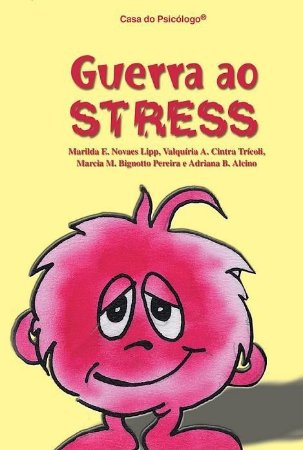Guerra ao Stress