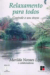 Relaxamento para todos: Controle o seu stress