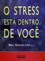 O Stress Esta Dentro de Voce