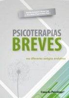 PSICOTERAPIAS BREVES NOS DIFERENTES ESTÁGIOS EVOLUTIVOS