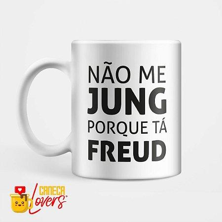 Caneca Não me Jung